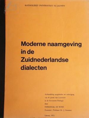 Moderne naamgeving in de Zuidnederlandse dialecten