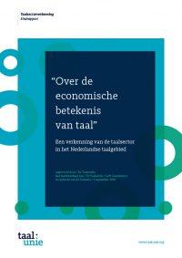 Rapport 'Over de economische betekenis van taal. Een verkenning van de sector in het Nederlandse taalgebied.'