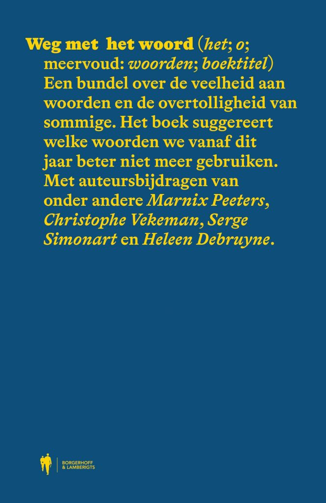 Cover van 'Weg met het woord', een bundel van uitgeverij Borgerhoff & Lamberigts